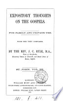 Expository thoughts on the Gospels, with the text complete