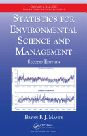 Statistics for Environmental Science and Management, Second Edition