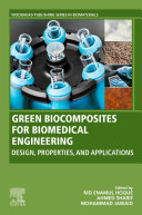 Green Biocomposites for Biomedical Engineering