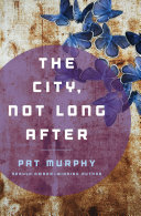 The City, Not Long After ebook