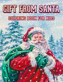 Gift From Santa Coloring Book For Kids