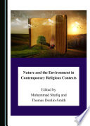 Nature and the Environment in Contemporary Religious Contexts