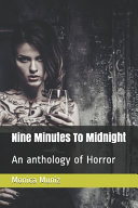 Nine Minutes To Midnight Book