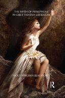 The Myth of Persephone in Girls' Fantasy Literature [Pdf/ePub] eBook