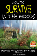 Pdf How to Survive in the Woods Telecharger