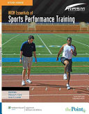 Study Guide to Accompany NASM s Essentials of Sports Performance Training