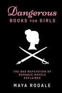 Dangerous Books for Girls