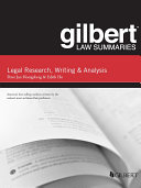 Gilbert Law Summary on Legal Research, Writing, and Analysis, 12th