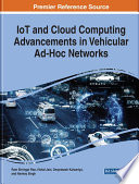IoT and Cloud Computing Advancements in Vehicular Ad-Hoc Networks