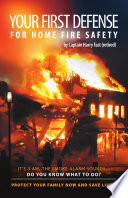 Your First Defense For Home Fire Safety Book PDF
