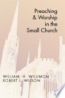 Preaching and Worship in the Small Church