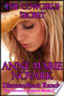 The Cowgirl's Secret - The Sweeter Version: Book Five