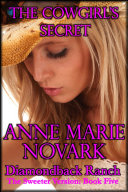 The Cowgirl s Secret   The Sweeter Version  Book Five