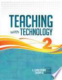 Teaching with Technology, Volume 2