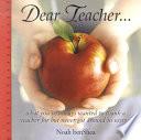 Dear Teacher. . .