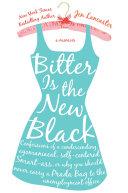 Bitter is the New Black [Pdf/ePub] eBook