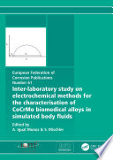 Inter Laboratory Study on Electrochemical Methods for the Characterization of Cocrmo Biomedical Alloys in Simulated Body Fluids