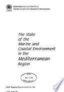 The State of the Marine and Coastal Environment in the Mediterranean Region