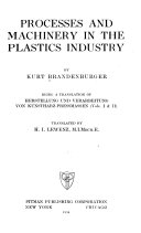Processes and Machinery in the Plastics Industry