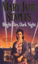 Bright Day  Dark Night