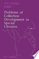 Problems Of Collection Development In Special Libraries