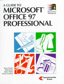 A Guide to Microsoft Office 97 Professional for Windows 95