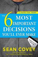 The 6 Most Important Decisions You'll Ever Make Pdf/ePub eBook