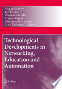 Technological Developments in Networking  Education and Automation Book