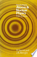 Introduction to Atomic and Nuclear Physics