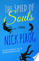 The Speed of Souls  A Novel