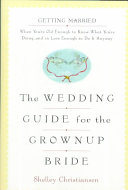 The Wedding Guide for the Grownup Bride Book PDF