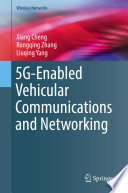 5G Enabled Vehicular Communications and Networking