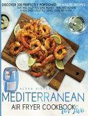 Mediterranean Air Fryer Cookbook For Two