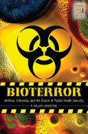 Bioterror  Anthrax  Influenza  and the Future of Public Health Security