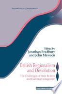 British Regionalism and Devolution