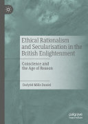 Ethical Rationalism and Secularisation in the British Enlightenment Pdf/ePub eBook