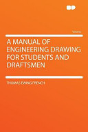 A Manual of Engineering Drawing for Students and Draftsmen Book