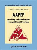 AAPEP - Entwicklungs- und Verhaltensprofil für Jugendliche und Erwachsene