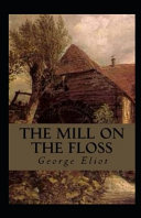 Free The Mill on the Floss Illustrated Read Online