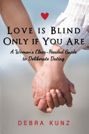 Love is Blind Only if You Are