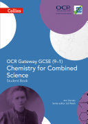OCR Gateway GCSE Chemistry for Combined Science 9 1 Student Book  GCSE Science 9 1