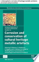 Corrosion and conservation of cultural heritage metallic artefacts Book