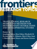 Translational Research Models and Methods for Mother Infant Interactions and Developmental Studies Book