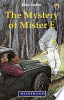 Books - Junior African Writers Series Lvl 4: Mystery of Mister E, The | ISBN 9780435892968