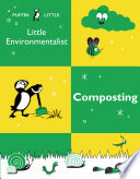 Puffin Little Environmentalist  Composting