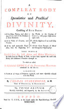 A Compleat Body of Speculative and Practical Divinity