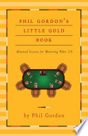 Phil Gordon s Little Gold Book