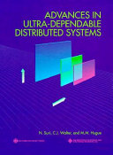 Advances in Ultra dependable Distributed Systems