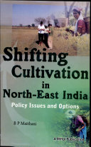 Pdf Shifting Cultivation in North-East India
