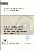 The Electric Program Investment Charge : Proposed 2012-14 Triennial Investment Plan